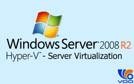 ao-hoa-tren-windows-server-2008-r2-hyper-v
